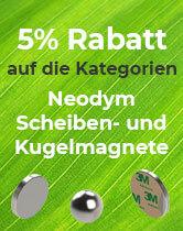 5% Rabatt auf Neodym Scheibenmagnete und Kugelmagnete