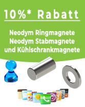 10% Rabatt auf Neodym Ring-, Stabmagnete und Kühlschrankmagnete