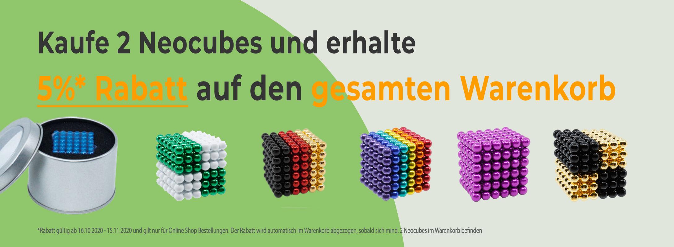 2 Neocubes kaufen und 5% Rabatt auf den gesamten Warenkorb erhalten